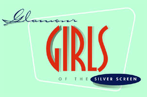 Glamour Girls of the Silver Screen